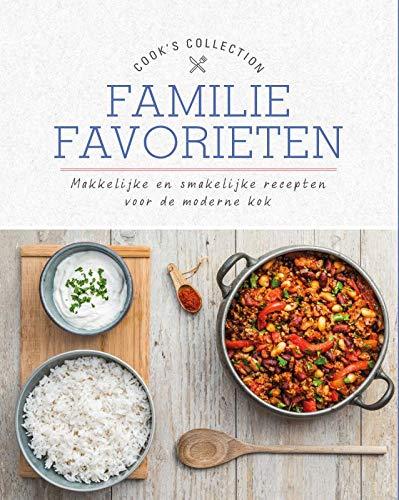 Familie favorieten: Makkelijke en smakelijke recepten voor de moderne kok