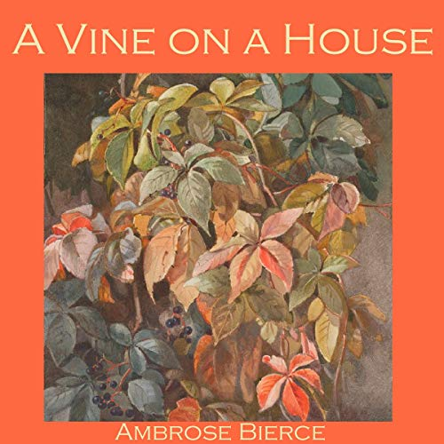 Couverture de A Vine on a House