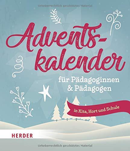 Adventskalender für Pädagoginnen und Pädagogen: in Kita, Hort und Schule