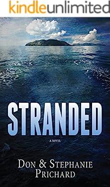 STRANDED: A Novel (STRANDED the Trilogy Book 1)