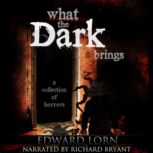What the Dark Brings audiobook cover art
