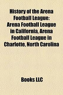 History of the Arena Football League: Arena Football League in California, Arena Football League in Charlotte, North Carolina