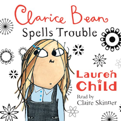 Clarice Bean Spells Trouble audiobook cover art