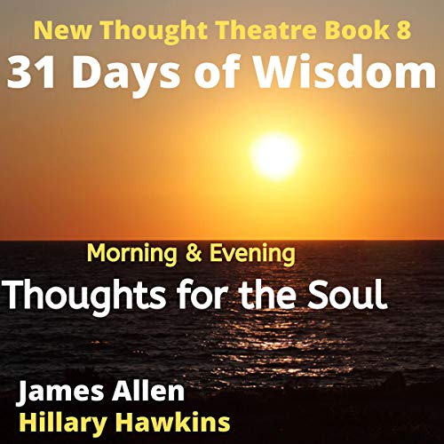 Morning & Evening Thoughts for The Soul, 31 Days of Wisdom cover art