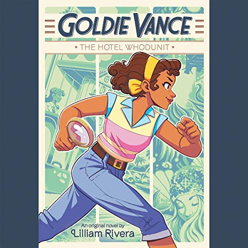 Goldie Vance: The Hotel Whodunit cover art