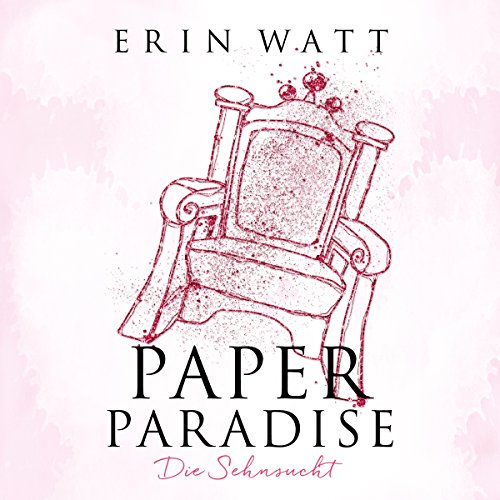 Paper Paradise. Sehnsucht audiobook cover art