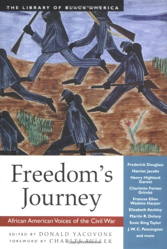 Freedom's Journey: African American Voices of the Civil War (The Library of Black America series)