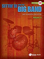 Sittin' in with the Big Band: Drumset: Jazz Ensemble Play-Along