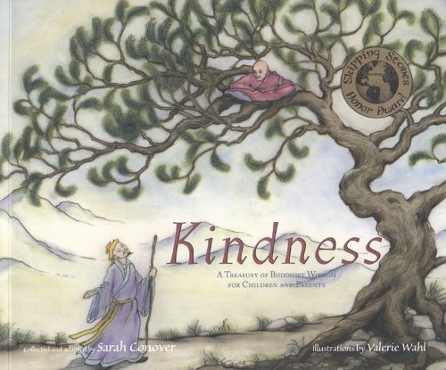 Kindness: A Treasury of Buddhist Wisdom for Children and Parents (This Little Light of Mine)