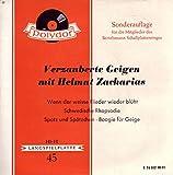 Verzauberte Geigen mit Helmut Zacharias / Wenn der weisse Flieder wieder blüht / Schwedische Rhapsodie / Spatz und Spätzchen / Boogie für Geige