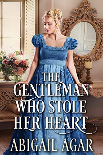 The Gentleman Who Stole Her Heart: A Historical Regency Romance Book (English Edition)
