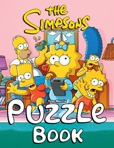 The Simpsons Puzzle Book: An Incredible Book For Anyone Who Loves Puzzles And The Simpsons To Play And Have Fun.