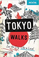 Moon Tokyo Walks: See the City Like a Local (Travel Guide)