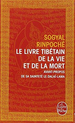 Le Livre tibétain de la Vie et de la Mort (Le Livre de Poche)