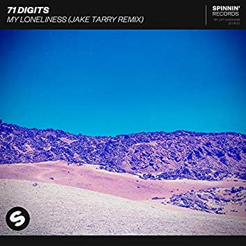 My Loneliness (Jake Tarry Remix)