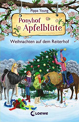 Ponyhof Apfelblüte - Weihnachten auf dem Reiterhof: Pferdebuch für Mädchen ab 8 Jahre