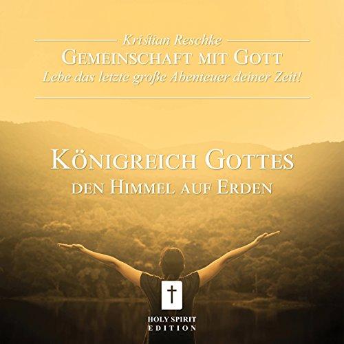 Königreich Gottes. Den Himmel auf Erden Titelbild