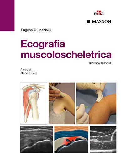 Ecografia muscoloscheletrica. Ediz. illustrata