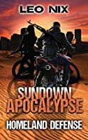 Homeland Defense (Sundown Apocalypse)