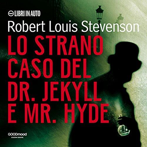 Lo strano caso del Dr. Jekyll e Mr. Hyde audiobook cover art