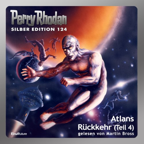 Atlans Rückkehr, Teil 4     Perry Rhodan Silber Edition 124. Der 16. Zyklus. Die Kosmische Hanse              Written by:                                                                                                                                 Hans Kneifel,                                                                                        Kurt Mahr,                                                                                        Ernst Vlcek,                   and others                          Narrated by:                                                                                                                                 Martin Bross                      Length: 4 hrs and 13 mins     Not rated yet     Overall 0.0