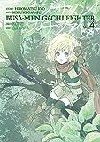 ブサメンガチファイター(4) (ビッグガンガンコミックス)