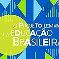 O Projeto Lemann e a Educação Brasileira