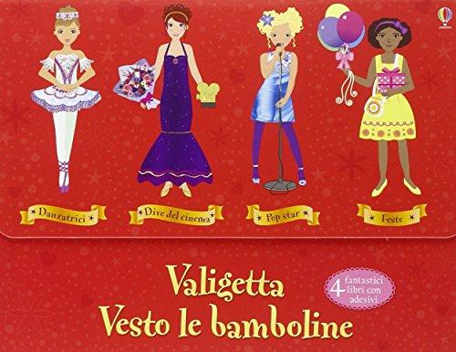 Valigetta Vesto le bamboline. Con adesivi. Ediz. illustrata (Vol. 2)