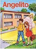 Angelito...metodo Moderno y Practico De Iniciation a La Lectura