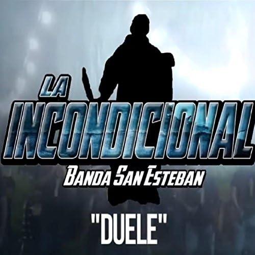 La Incondicional Banda San Esteban