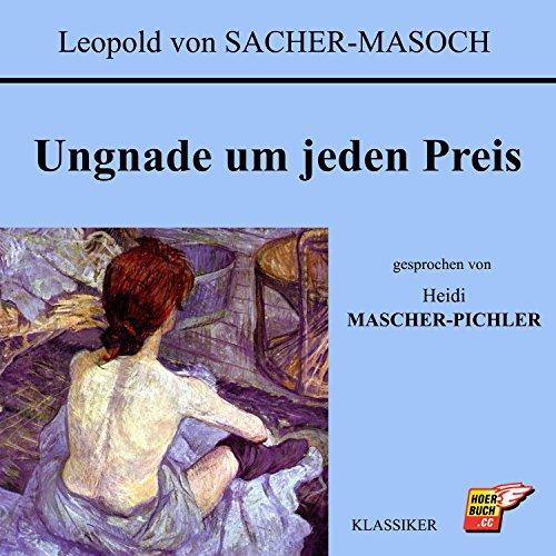 Ungnade um jeden Preis audiobook cover art