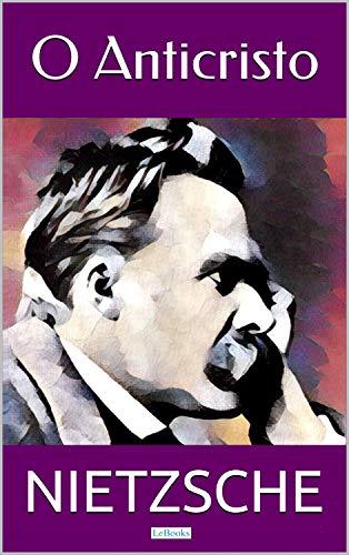 O ANTICRISTO (Coleção Nietzsche) eBook : Nietzsche, Friedrich:  Amazon.com.br: Livros