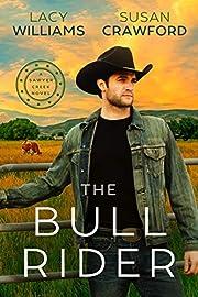 The Bull Rider: Sawyer Creek (Hometown Sweethearts Book 4)