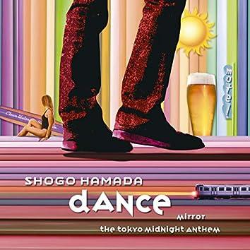 MIRROR / DANCE (including Bonus Track)