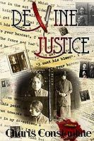 Devine Justice: Matriarch of Crime