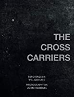 The Cross Carriers