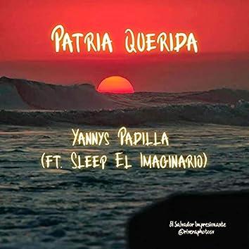 Patria Querida (feat. Sleep El Imaginario)