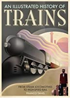 Trains: From Steam Locomotives to High-Speed Rail