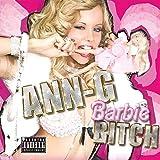 Barbie Bitch [Explicit]