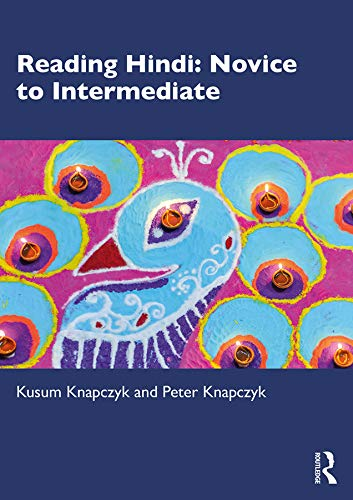 Compare Textbook Prices for Reading Hindi: Novice to Intermediate 1 Edition ISBN 9780367222574 by Knapczyk, Kusum,Knapczyk, Peter