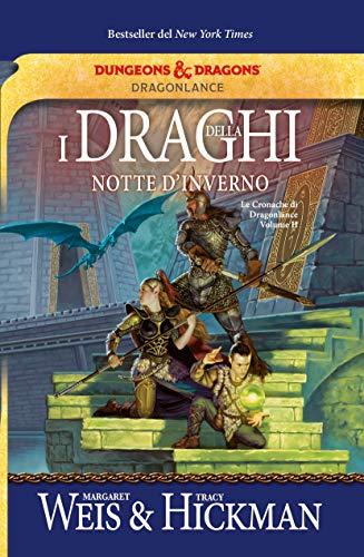 I draghi della notte d'inverno. Le cronache di Dragonlance (Vol. 2)