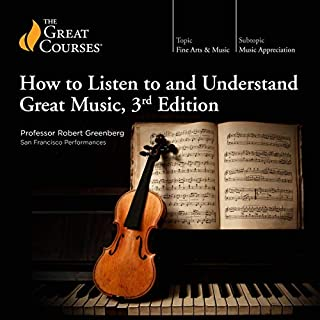 How to Listen to and Understand Great Music, 3rd Edition audiobook cover art