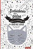 Sabiduría de gatos: Mi cuaderno de bienestar: 27 (Solar)