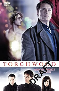 Torchwood: Almost Perfect (Torchwood Series Book 9) by [James Goss]