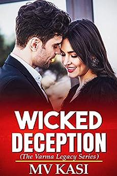 Wicked Deception: A Billionaire Boss Romance by [M.V. Kasi]