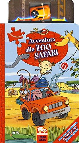 Avventura allo zoo safari. Ediz. a colori. Con gadget