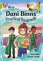 Collins Big Cat - Dani Binns Practical Paramedic: Band 11/Lime