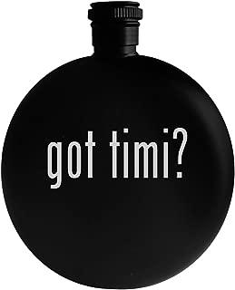 got timi? - 5oz Round Alcohol Drinking Flask, Black
