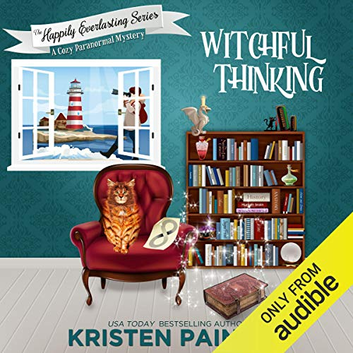 Witchful Thinking: The Happily Everlasting Series, Book 4