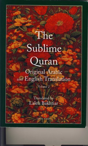 The Sublime Quran Arabic-English (Vol. 2)